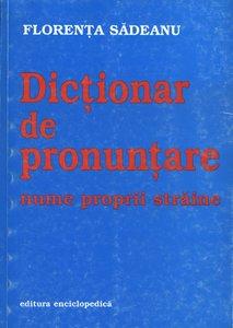Dictionar de pronuntare. Nume proprii straine