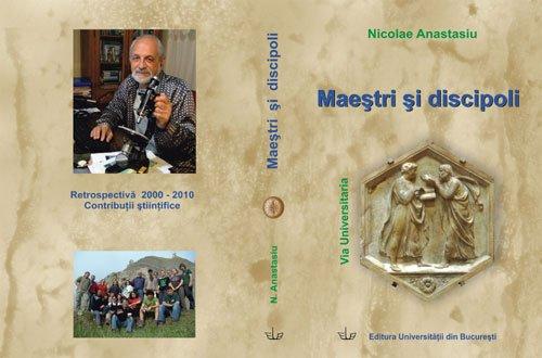 Maestri si Discipoli - Via Universitaria Nicolae Anastasiu