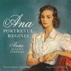 'Ana. Portretul Reginei/ Anne. The Queen's Portrait'