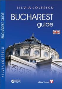 Bucharest Guide, de Silvia Colfescu