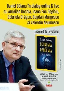 """""""Economia și pandemia. Ce urmează?"""", de Daniel Dăianu"""